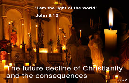 the-future-decline-of-christianity-and-the-consequences